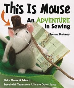'This is Mouse: An Adventure in Sewing' Book