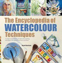 The Encyclopedia of Watercolour Techniques