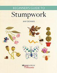 Beginners Guide To Stumpwork