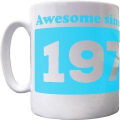 Personalised 'Awesome since' Mug