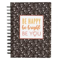 'Be Happy Be Bright' Notebook