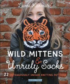 Wild Mittens & Unruly Socks