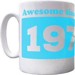 Personalised 'Awesome since' Mug