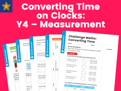 Converting Time on Clocks Year Four Measurement Maths Challenge