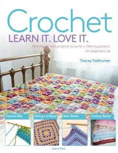 Crochet Learn It. Love It.