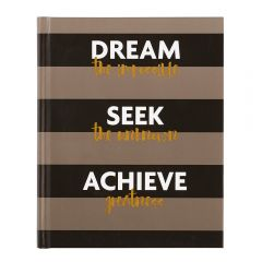 'Dream Seek Achieve' Journal