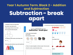Y1 Autumn Term – Block 2: Subtraction – break apart maths worksheets